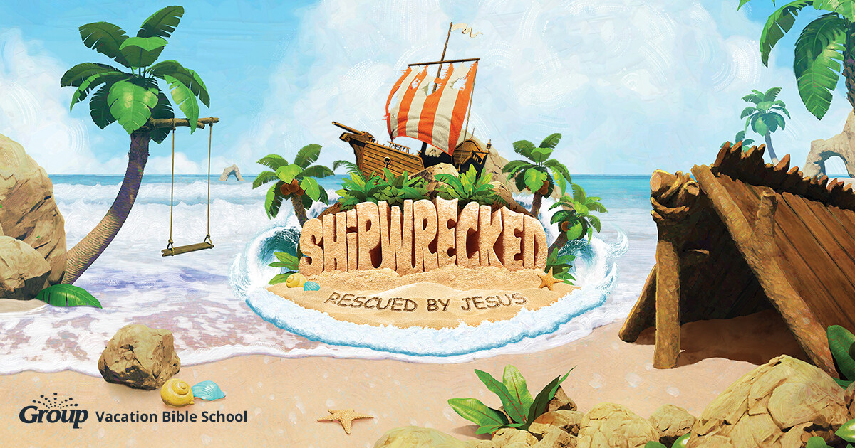 VBS - Shipwrecked!